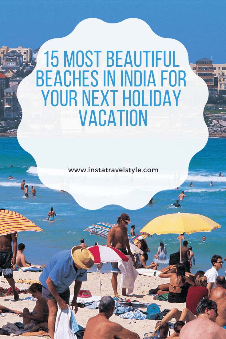 15 Most Beautiful Beaches In India For Your Next Holiday Vacation